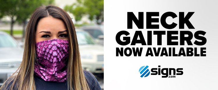 Neck gaiters now available at Signs.com